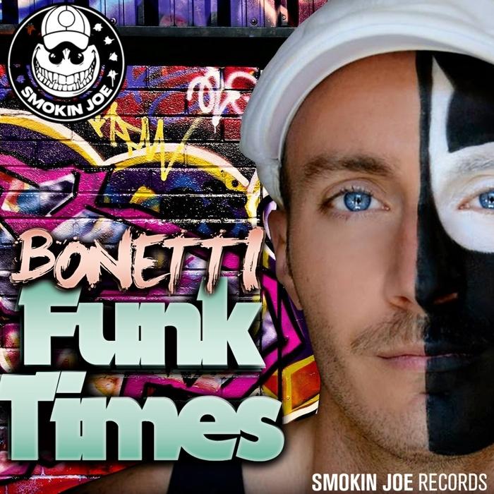 BONETTI - Funk Times