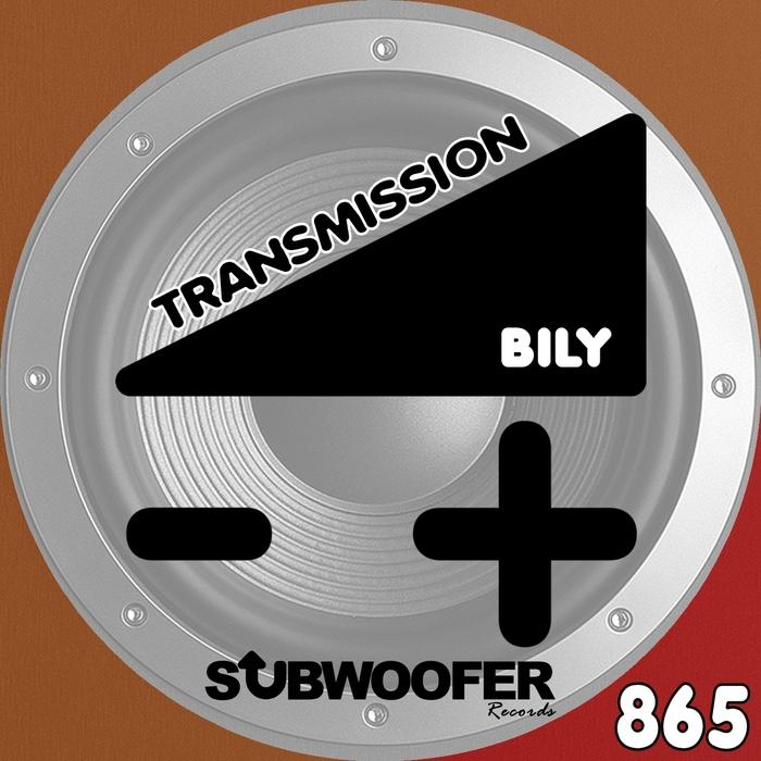 BILY - Transmission