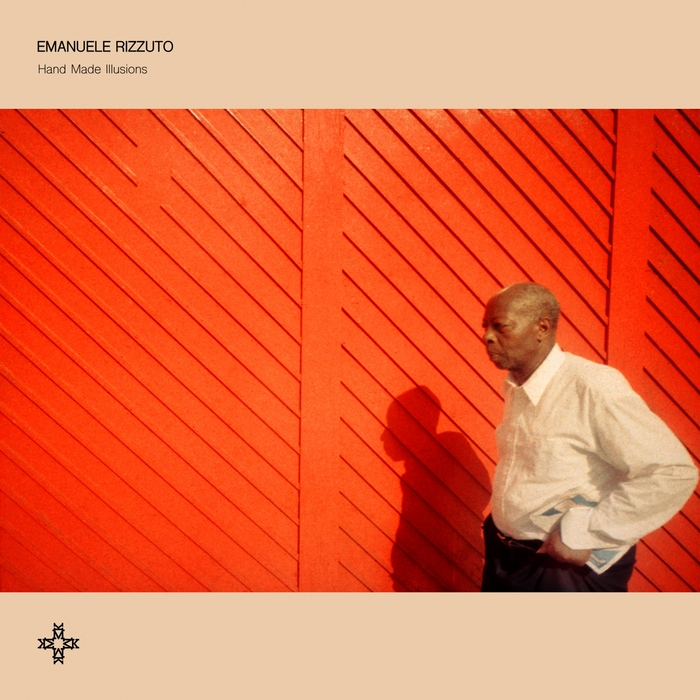 EMANUELE RIZZUTO - Hand Made Illusions