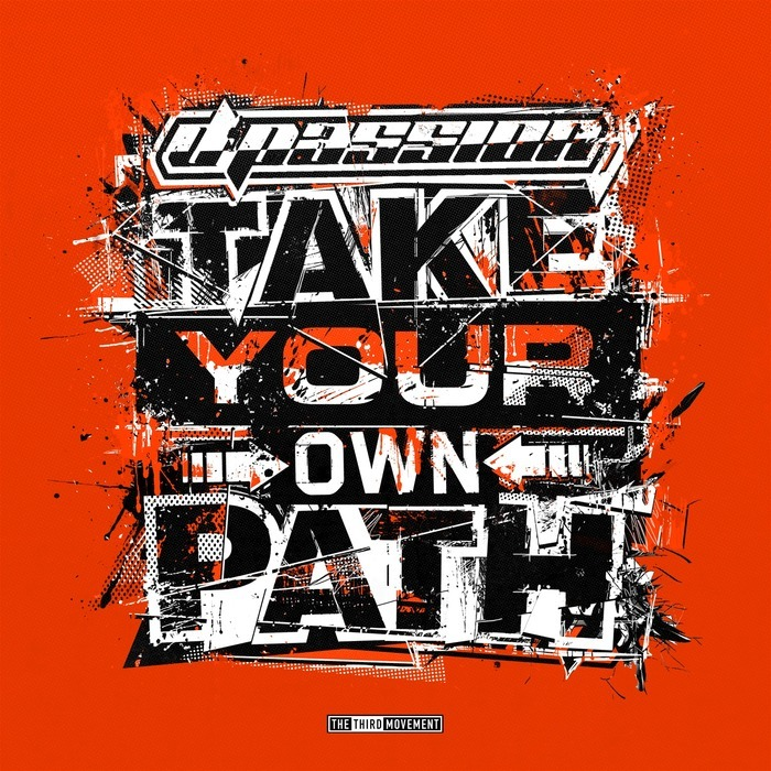 D-PASSION - Take Your Own Path
