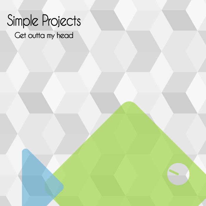 SIMPLE PROJECTS - Get Outta My Head