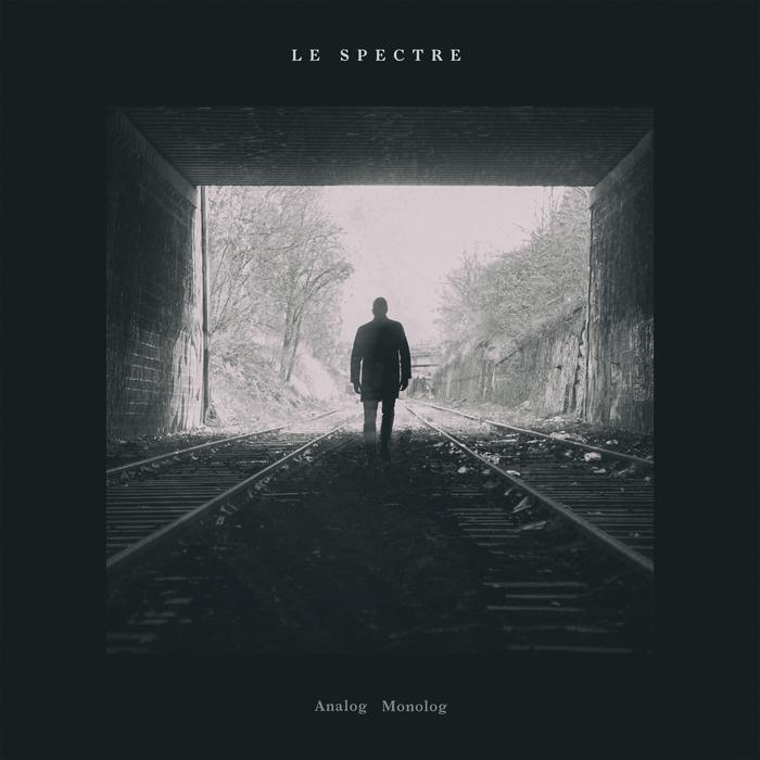 LE SPECTRE - Analog Monolog EP