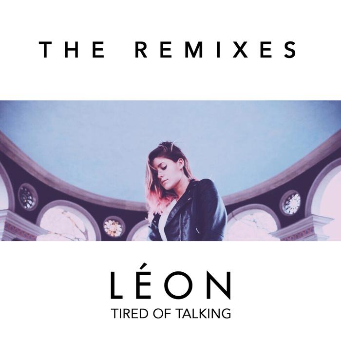 LAON - Tired Of Talking (Remixes)