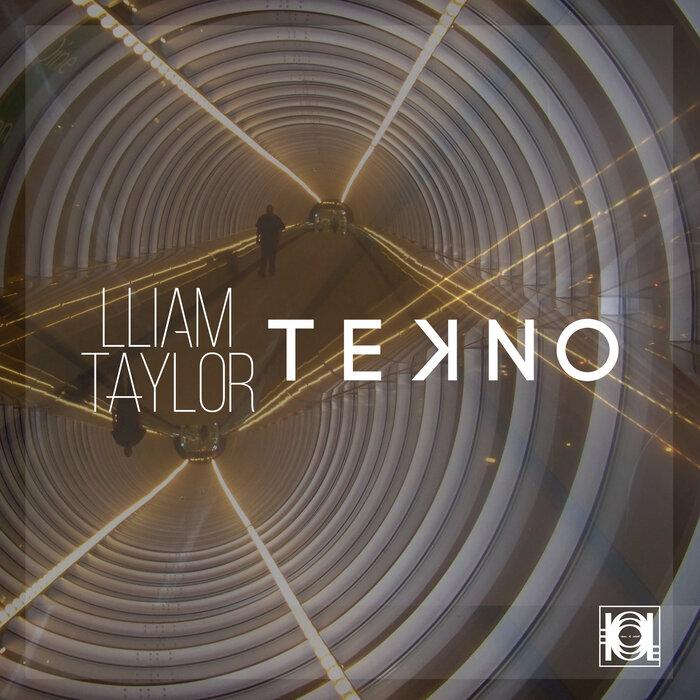LLIAM TAYLOR - Tekno