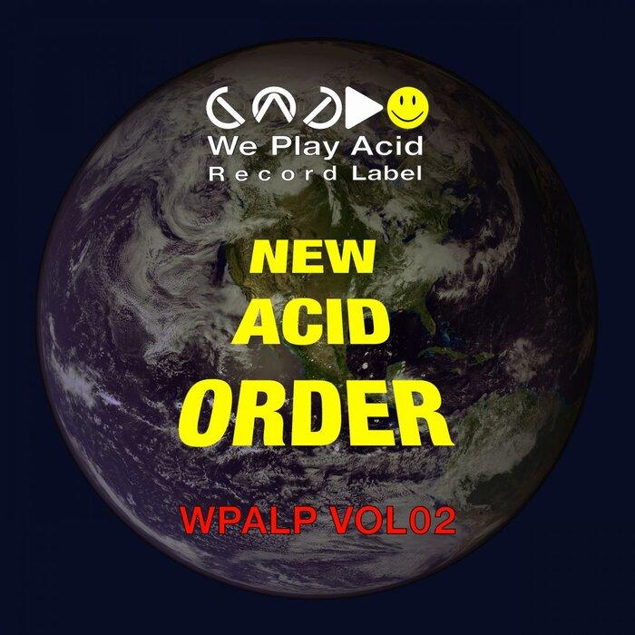 VARIOUS - New Acid Order Vol 2
