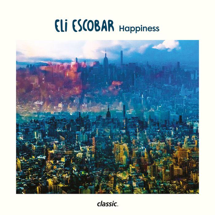 ELI ESCOBAR - Happiness