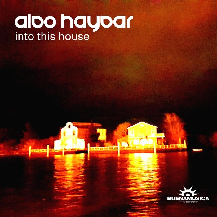ALDO HAYDAR - Into This House