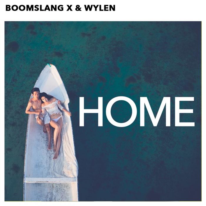 BOOMSLANG X feat WYLEN - Home