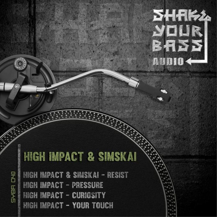 HIGH IMPACT & SIMSKAI - Resist