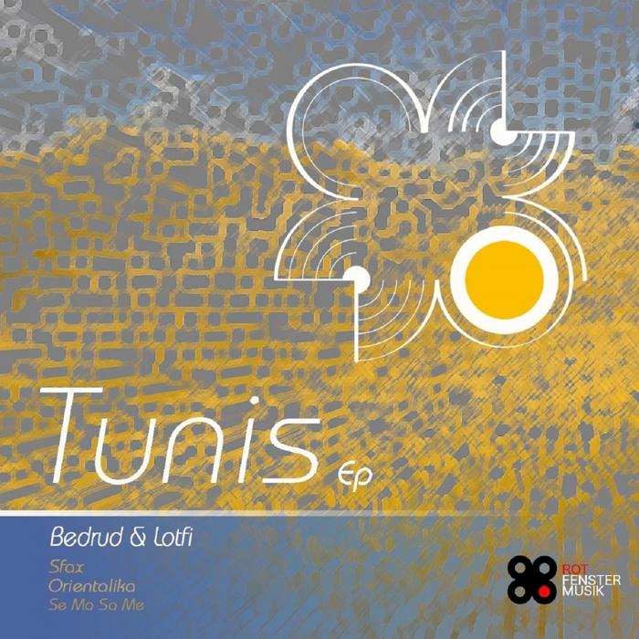 BEDRUD & LOTFI - Tunis EP