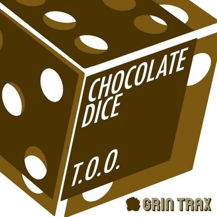 CHOCOLATE DICE - T.O.O.