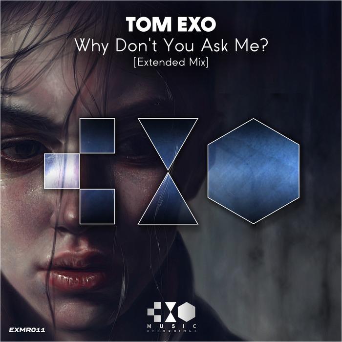 TOM EXO - Why Don't You Ask Me?