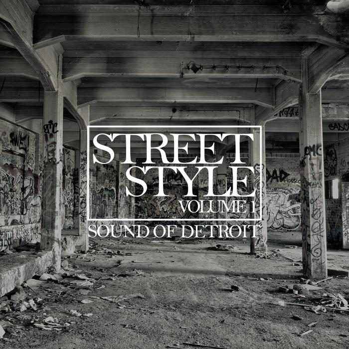 VARIOUS - Street Style - Sound Of Detroit Vol 1