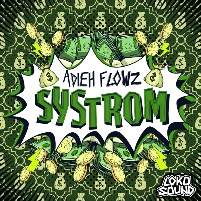 ADIEH FLOWZ - Systrom
