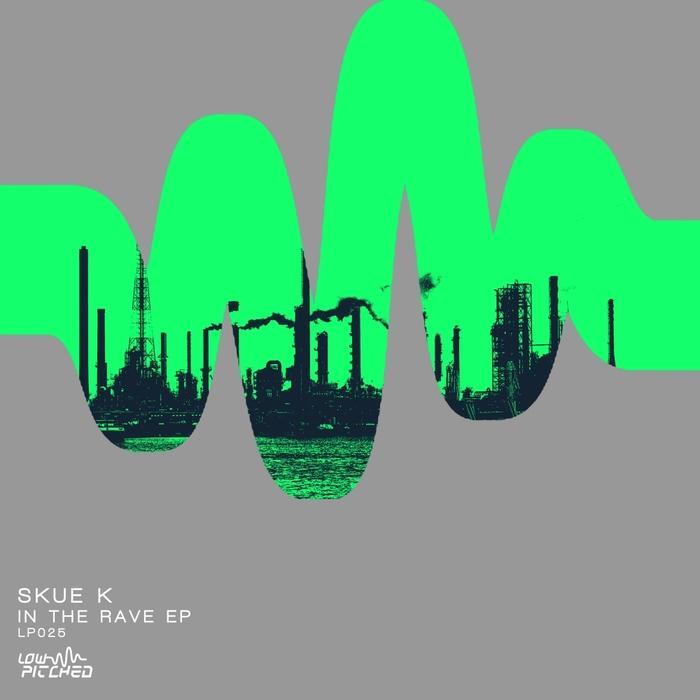 SKUE-K - In The Rave EP