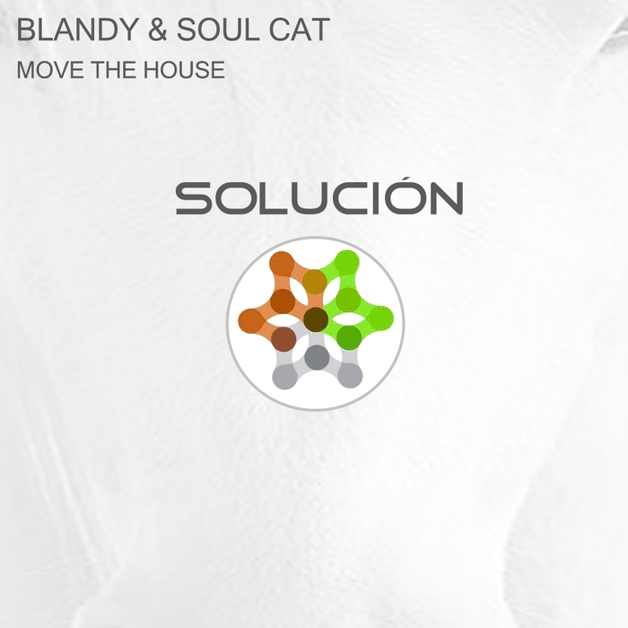 BLANDY & SOUL CAT - Move The House
