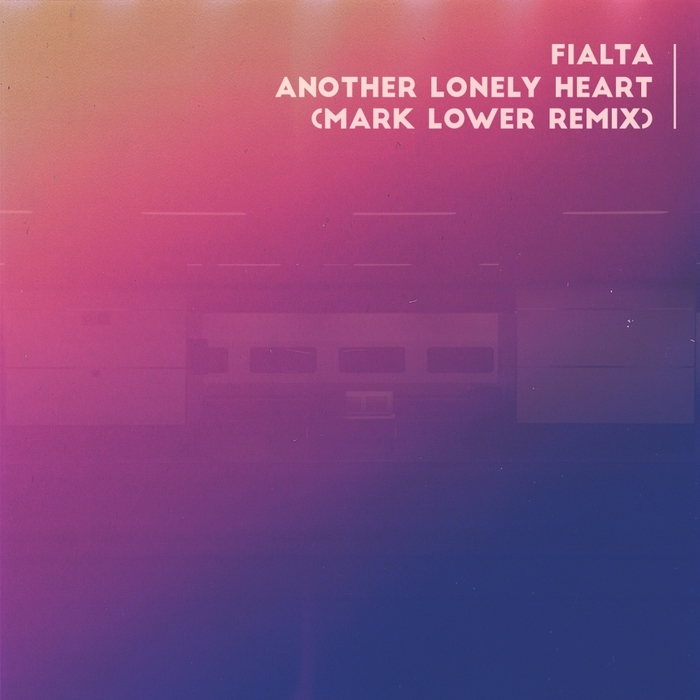 FIALTA - Another Lonely Heart