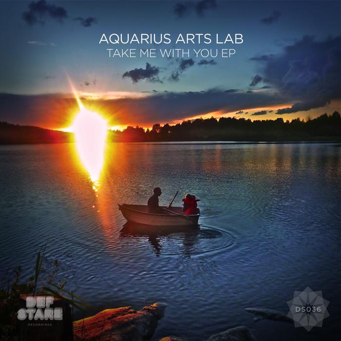 AQUARIUS ARTS LAB - Take Me With You EP