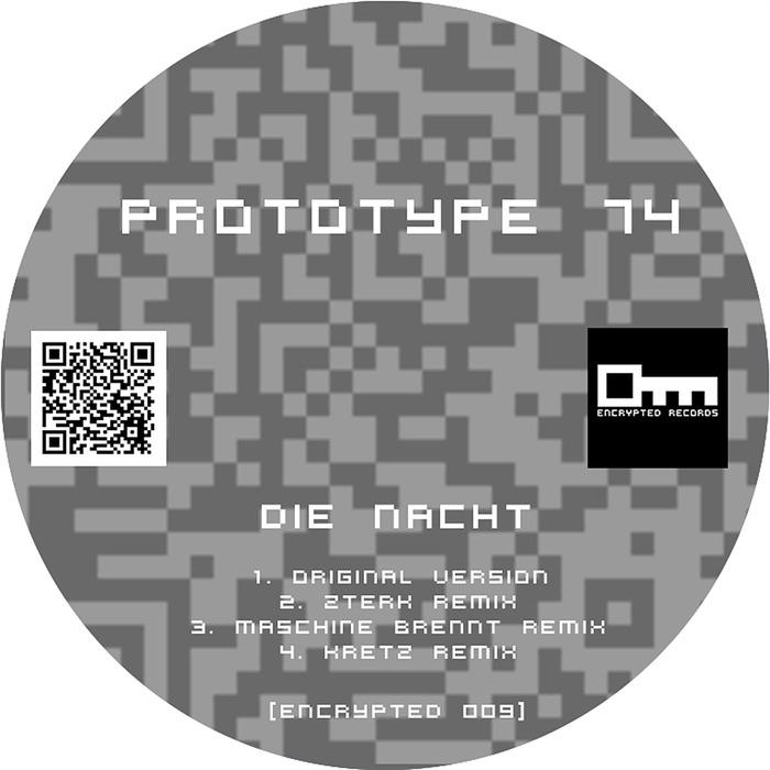 PROTOTYPE 74 - Die Nacht