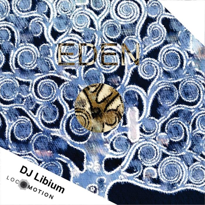 DJ LIBIUM - Eden