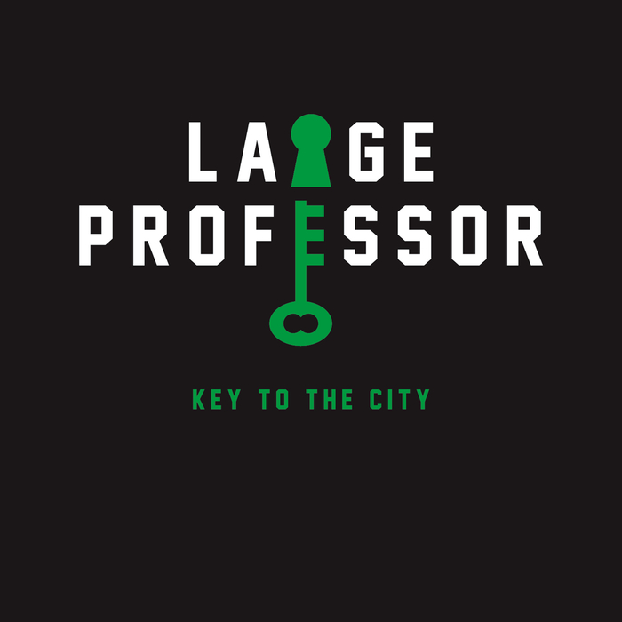 LARGE PROFESSOR - Key To The City