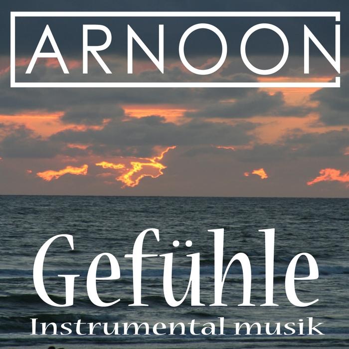 ARNOON - Gefuhle Instrumental Musik
