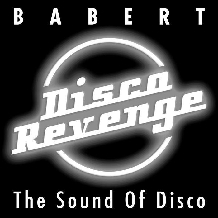 BABERT - The Sound Of Disco