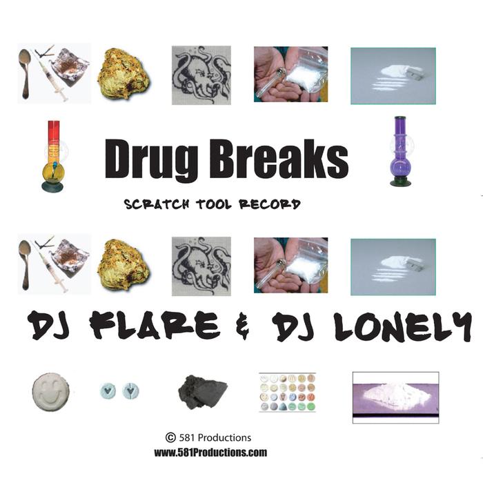 DJ FLARE/DJ LONELY - Drug Breaks