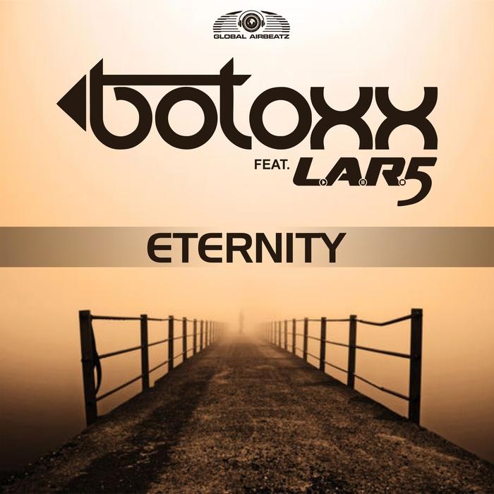 BOTOXX feat LAR5 - Eternity