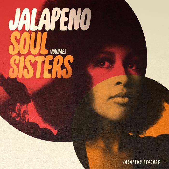 VARIOUS - Jalapeno Soul Sisters Vol 1