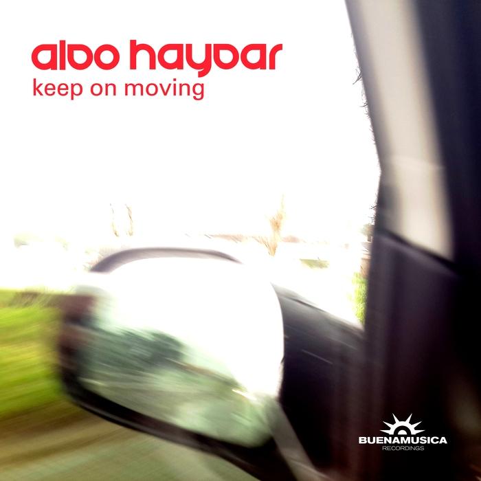 ALDO HAYDAR - Keep On Moving