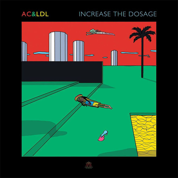 AC & LDL aka ANDREW CLARISTIDGE & LEONARD DE LEONARD - Increase The Dosage