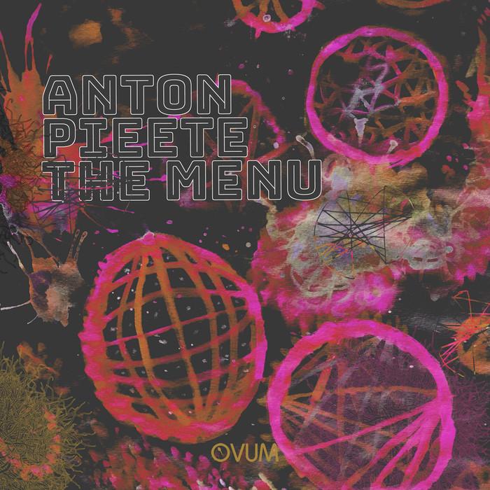 ANTON PIEETE - The Menu