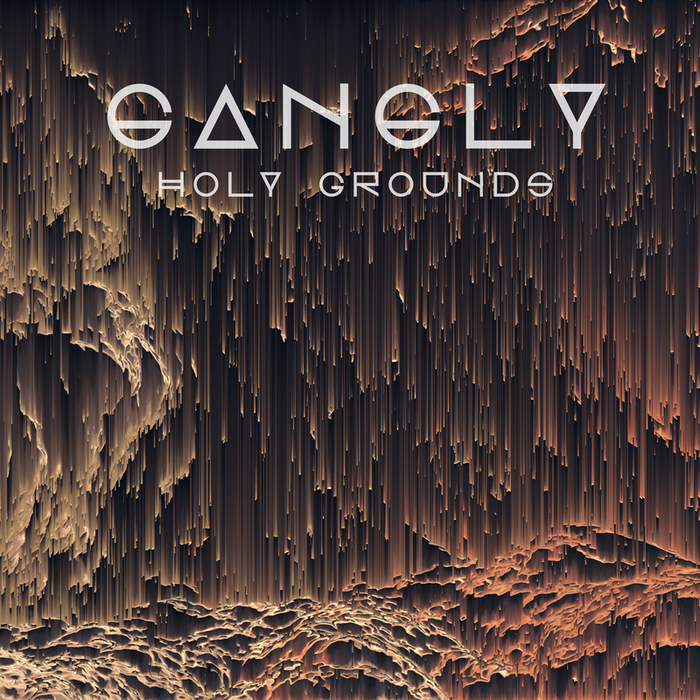 GANGLY - Holy Grounds