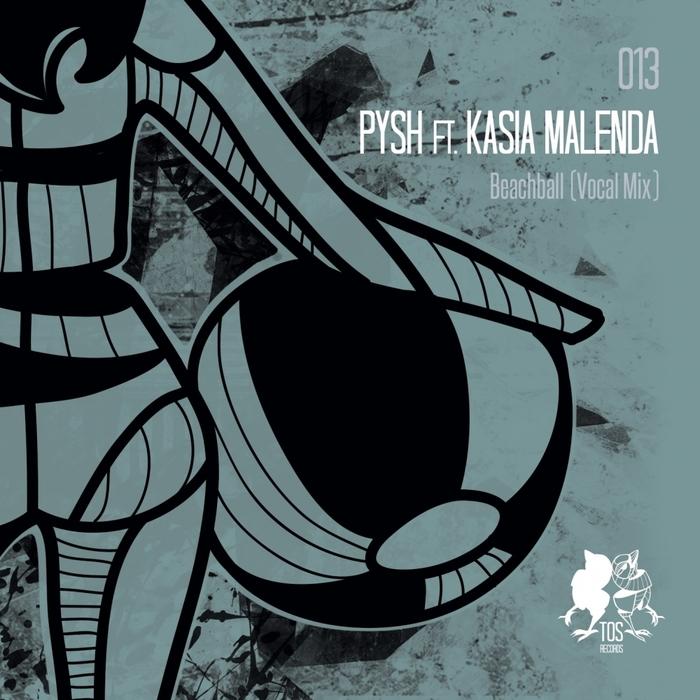 PYSH feat KASIA MALENDA - Beachball