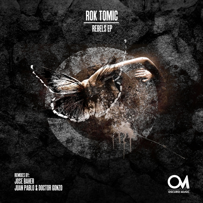 ROK TOMIC - Rebels EP