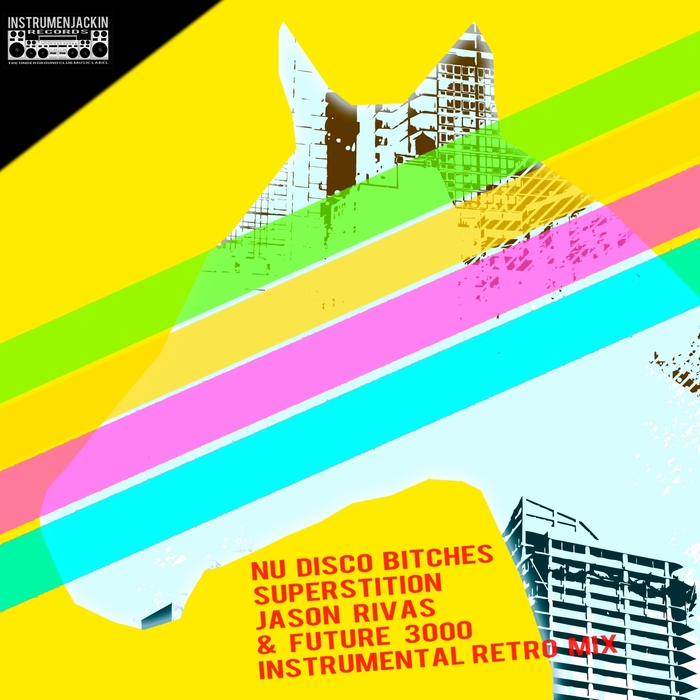 NU DISCO BITCHES - Superstition