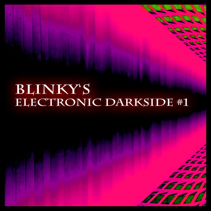 VARIOUS - Blinky's Electronic Darkside #1