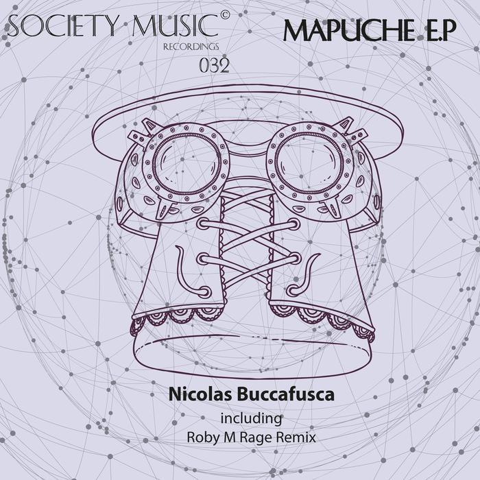 NICOLAS BUCCAFUSCA - Mapuche EP