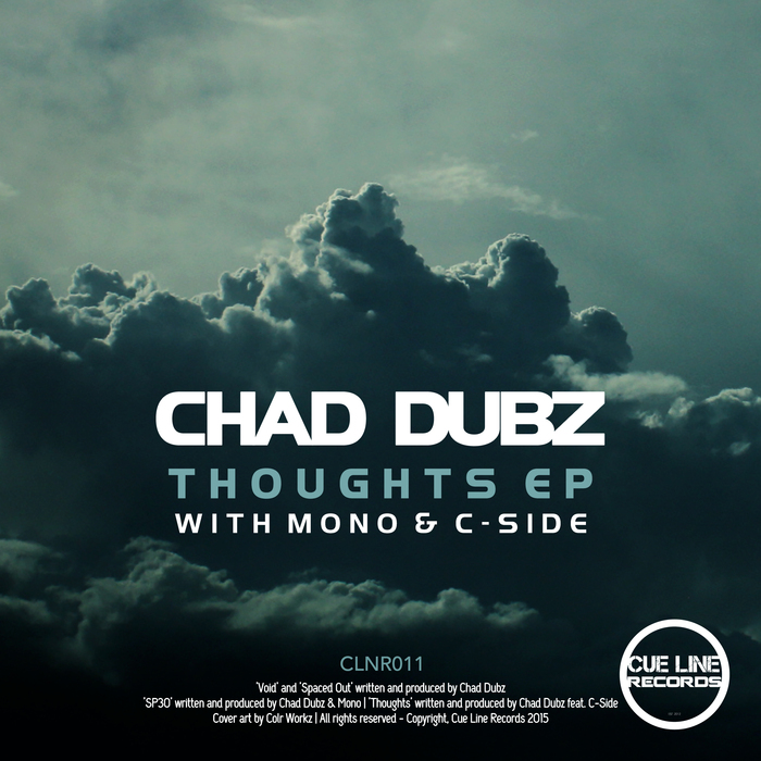 CHAD DUBZ - Thoughts EP