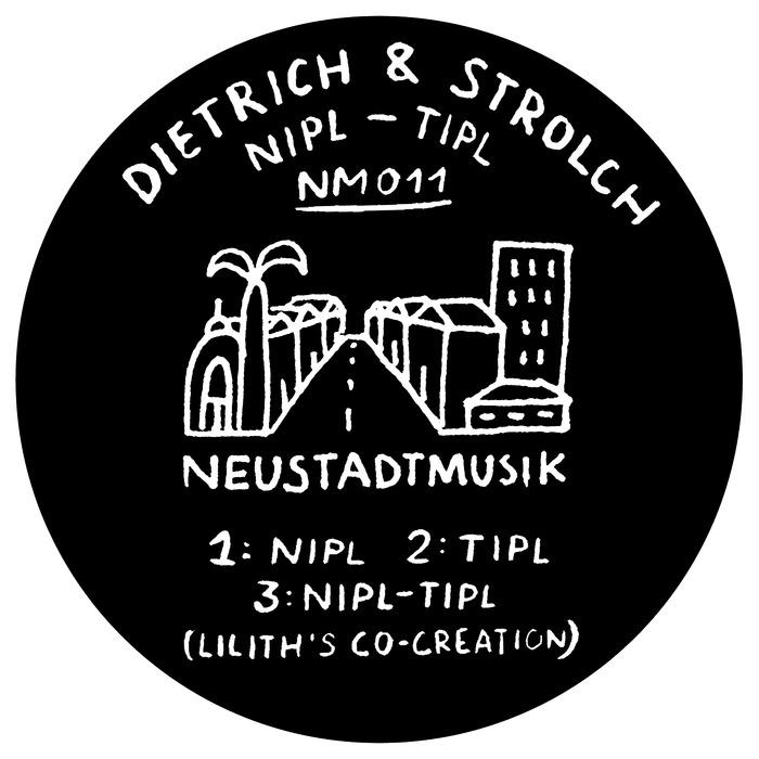 DIETRICH & STROLCH - Nipl - Tipl