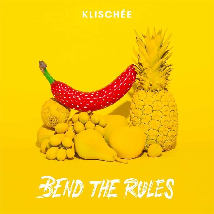 KLISCHEE - Bend The Rules