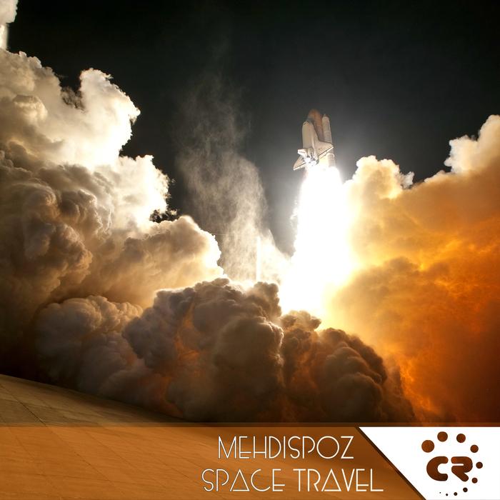 MEHDISPOZ - Space Travel
