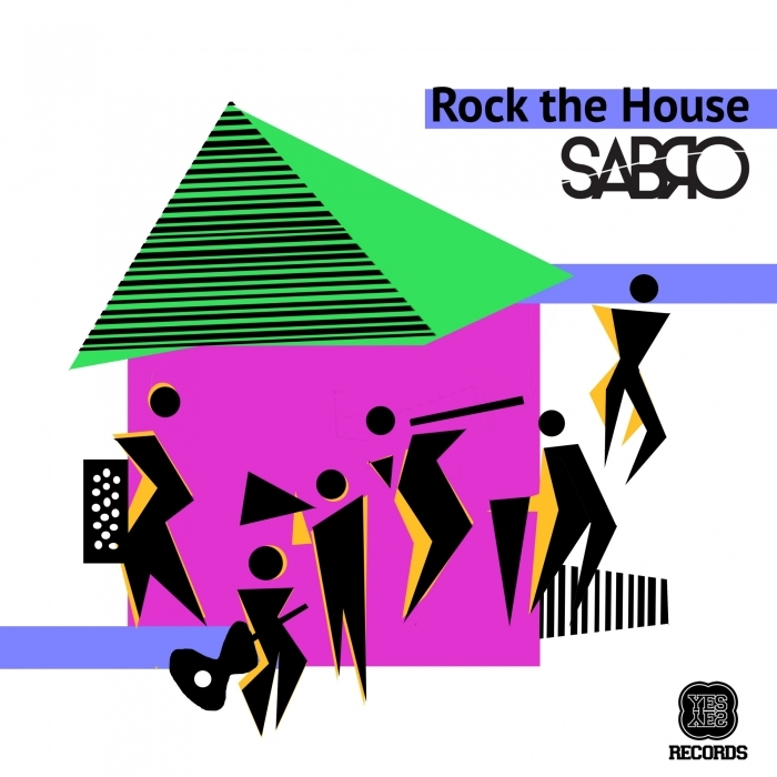 SABRO - Rock The House
