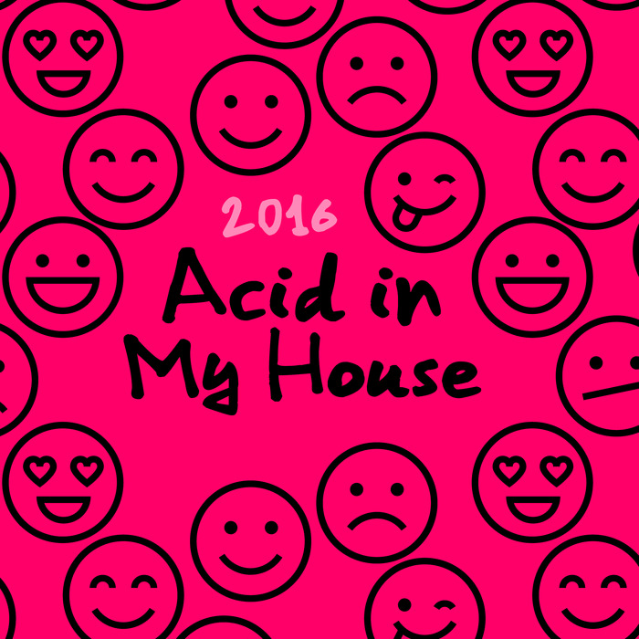 Various acid in my house 2016 at juno download for Acid house 2016