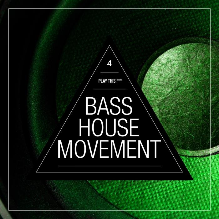 VARIOUS - Bass House Movement Vol 4