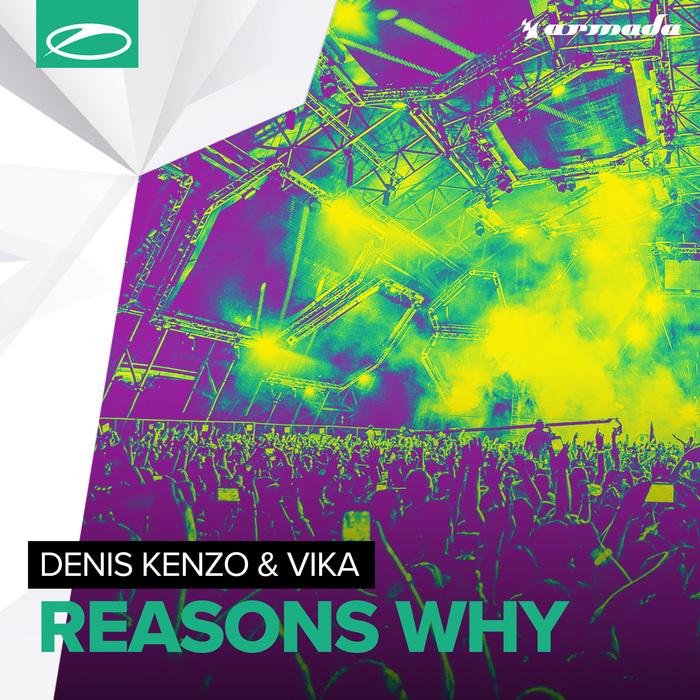 DENIS KENZO & VIKA - Reasons Why