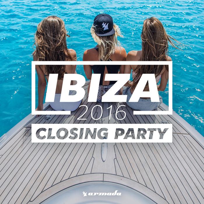 VARIOUS - Ibiza Closing Party 2016 - Armada Music