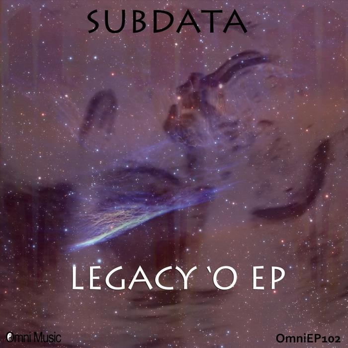 SUBDATA - Legacy 'O EP