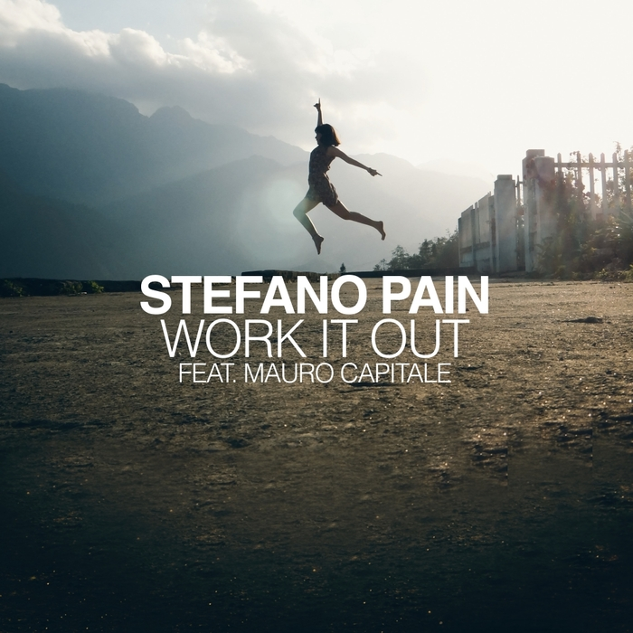 MAURO CAPITALE/STEFANO PAIN - Work It Out